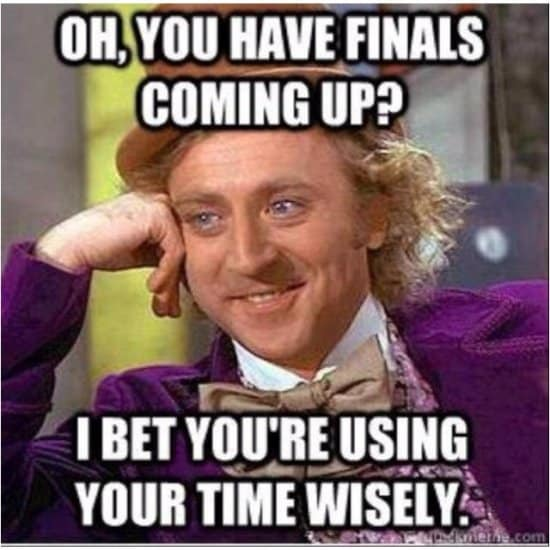 Finals? Use your time wisely!