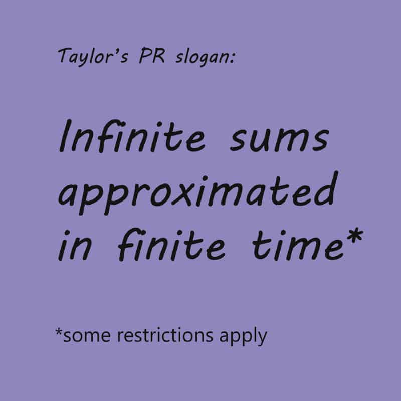 Infinite sums in finite time