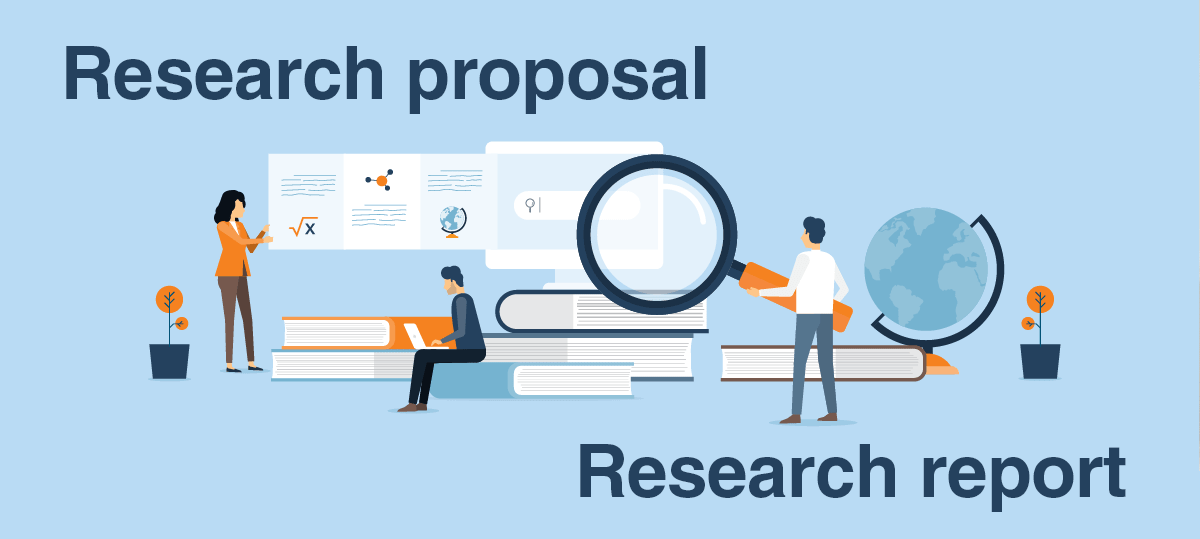 Research proposal and research report